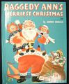 Raggedy Ann's Merriest Christmas Wonder Book Johnny Gruelle 1952