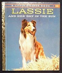 1958A Lassie And Her Day In The Sun A Little Golden Book