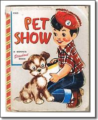 A Bonnie Standout Book 1953 Pet Show by Marjorie Barrows