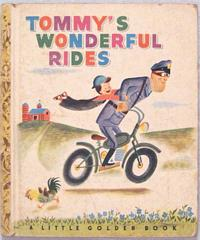 Tommy's Wonderful Rides Golden Book 1948 D Edition