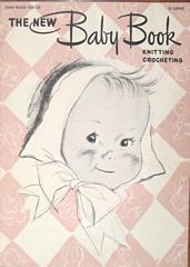 The New Baby Book Knitting Crocheting 1947 Star No. 53