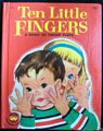 Ten Little Finger A Book of Finger Plays Wonder Books 1954