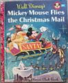 Mickey Mouse Flies the Christmas Mail 1956 A Edition
